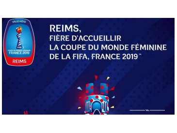 Coupe du Monde Féminine Football Reims 2019